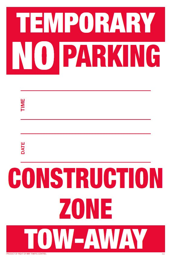 temporary no parking sign construction zone