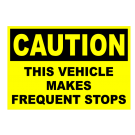 Caution This Vehicle Makes Frequent Stops Truck Decal