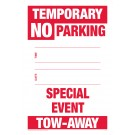Temporary No Parking Sign - Special Event Tow-Away